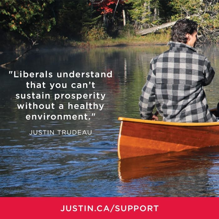 The Liberal Party of Canada understands that we can't sustain prosperity without a healthy #environment — #JustinTrudeau, #Cdnpoli