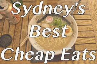 Where to eat in Sydney for less. Sydney's Best Cheap Eats with descriptions, map of Sydney and suggestions on what to order.