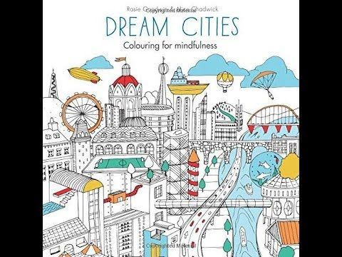 Dream Cities by Alice Chadwick - completed coloured flip through video - YouTube