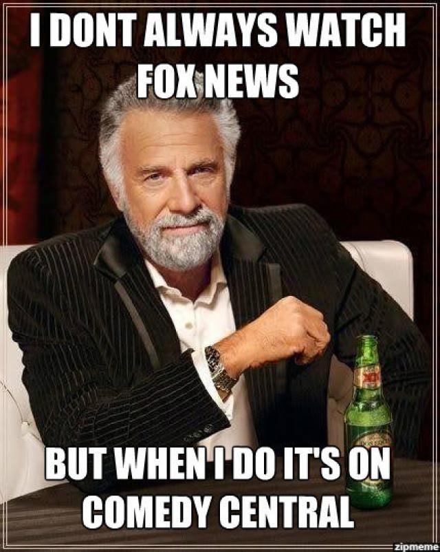 Funny Political Memes: I Don't Always Watch Fox News