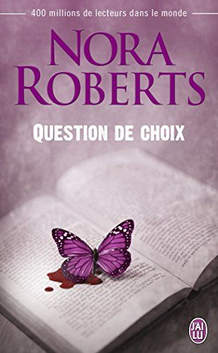 Question de choix de Nora Roberts http://www.amazon.fr/dp/2290092932/ref=cm_sw_r_pi_dp_byDkub1VRA1WD