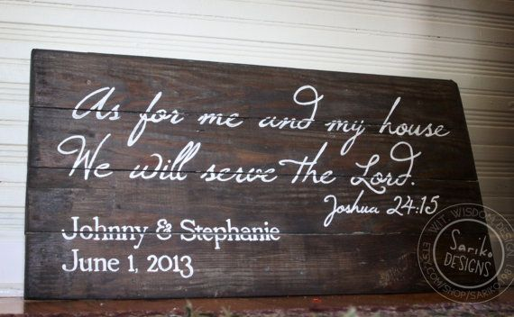 Custom Hand painted Joshua 24:15 Sign with Name  Date on Reclaimed Wood by Sariko Designs