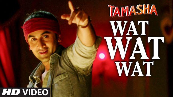 Wat Wat Wat HD Video Song - Tamasha