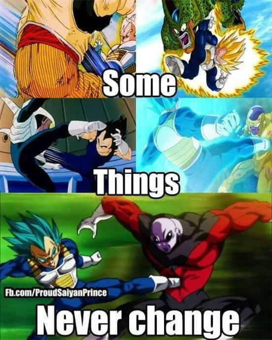 That's right, Vegeta with the big boot.  Cause he knows how to get things done.
