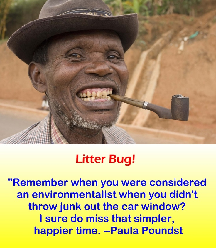 Funny Quote -Litter Bug
