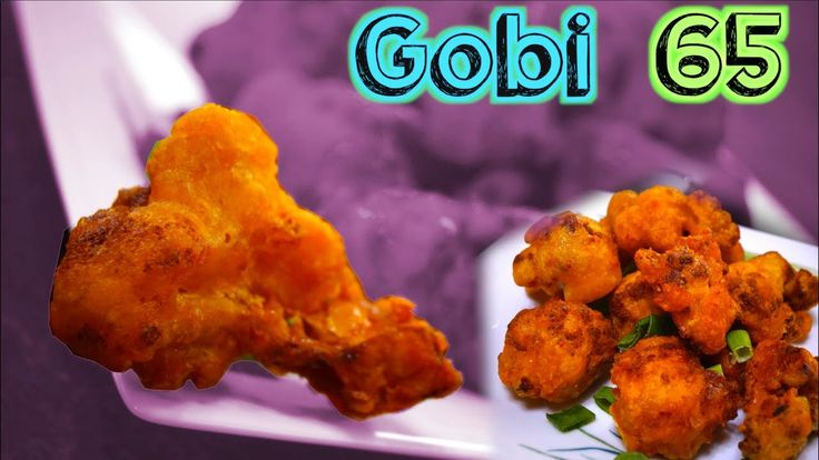 Gobi 65 | Cauliflower 65 - NEW Technique - Less OIL !!