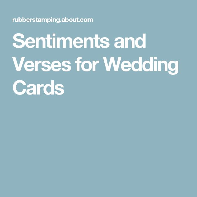 Sentiments and Verses for Wedding Cards