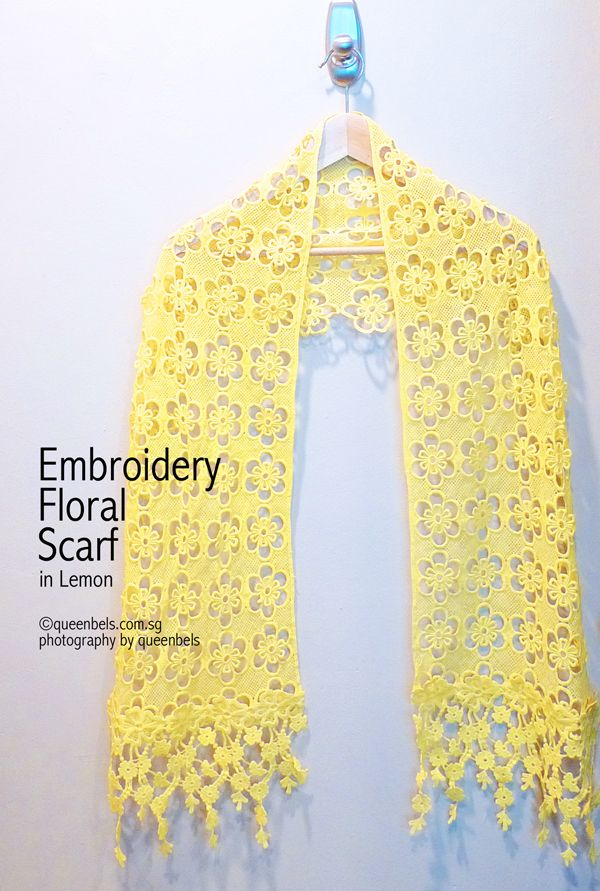 Embroidery Floral Scarf in Lemon. A very unique and pretty scarf which extrudes a feminine touch.  Now available in store. To purchase online, please email to shop@queenbels.com.