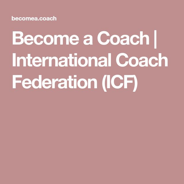 Become a Coach | International Coach Federation (ICF)
