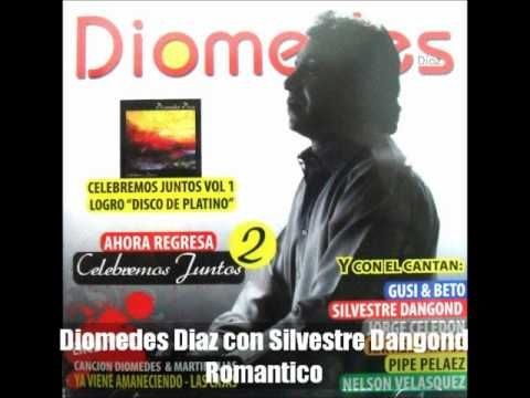 Diomedes Diaz & Silvestre Dangond - Romantico