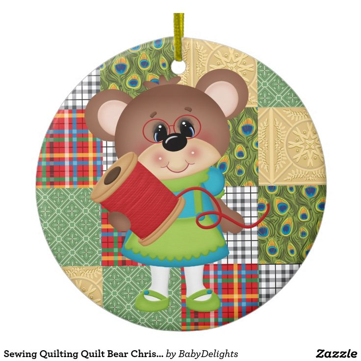 Sewing Quilting Quilt Bear Christmas or Birthday Ceramic Ornament