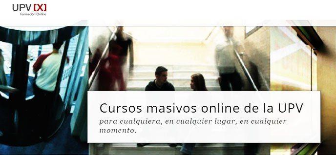 14 MOOC UPVX gratuitos de la Universidad Politécnica de Valencia