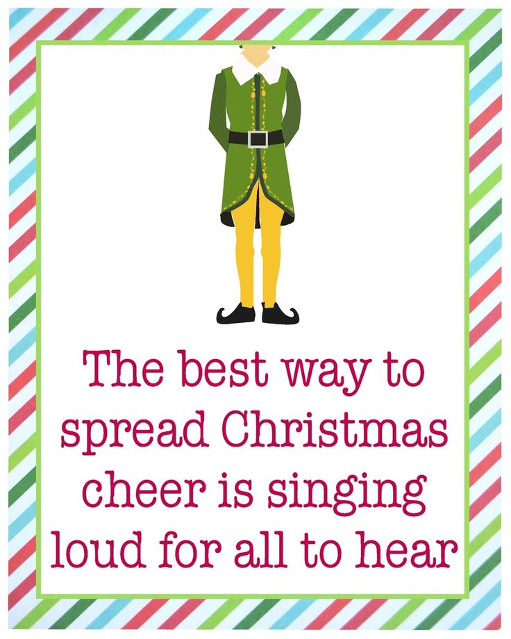 Buddy the Elf!  Love this movie!  Cute free printable for Christmas.