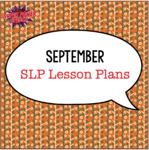 September Speech Lesson Plans