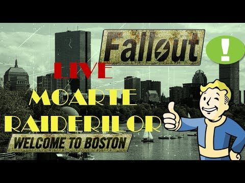 Fallout 4 Live Moarte Raiderilor