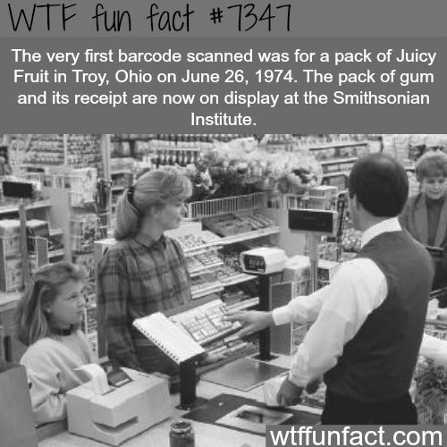 The first barcode scanned - WTF fun facts