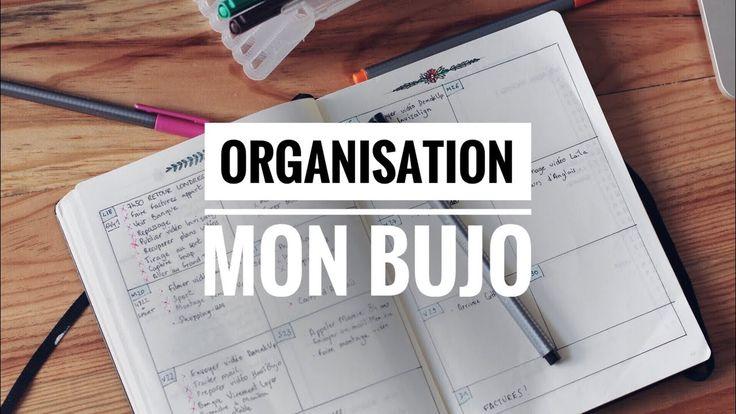 Mon organisation de travail - BUJO / Bullet Journal