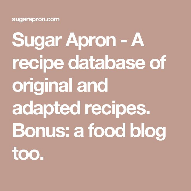 Best 25 recipe database ideas on pinterest party ham sandwiches sugar apron a recipe database of original and adapted recipes bonus a food forumfinder Images