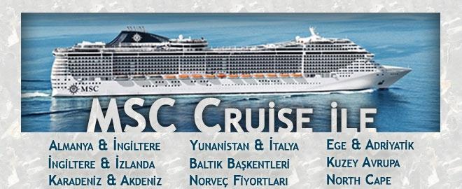 Msc Cuise İle Almanya & İngiltere, Yunanistan & İtalya, Ege & Adriyatik, İngiltere & İzlanda, Karadeniz & Akdeniz, Baltık Başkentleri, Kuzey Avrupa, Norveç Fiyortları, North Cape Turları