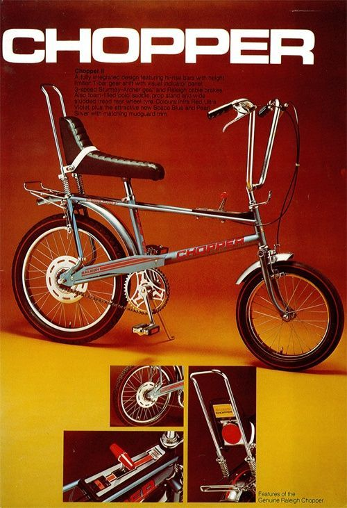 Vintage Ad: Alan Oakley & Ogle Design, Raleigh Chopper Mark II, 1972-82. Raleigh Bicycle Company, Nottingham, England.