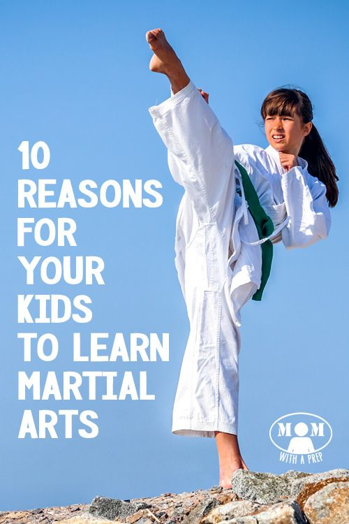 10 Reasons Why Your Kids Need to Learn Martial Arts  (it is a good thing for the PREPared kid!) >> Momwithaprep.com