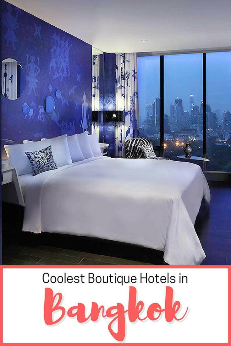 Find out the coolest boutique hotels in Bangkok, Thailand!