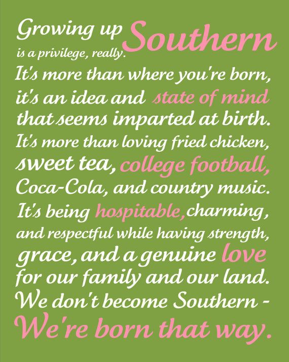 Growing Up Southern - Subway Art by JenGraceMartin.... this is adorable!! I am DEF a southern girl (with a little sailor in me!!)