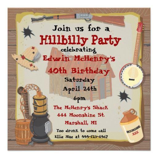 hillbilly party invitation nicks 40thshhh its a