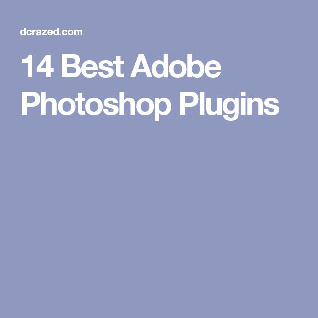 14 Best Adobe Photoshop Plugins