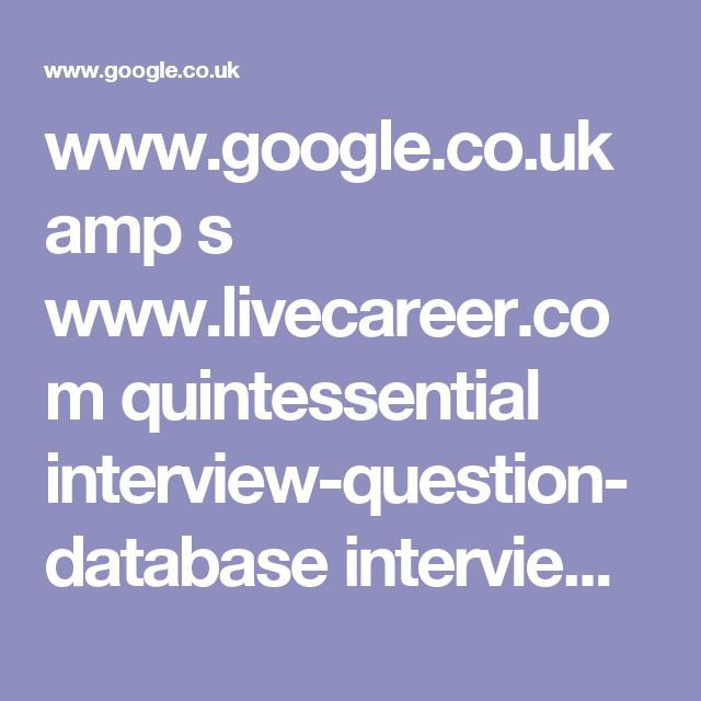 www.google.co.uk amp s www.livecareer.com quintessential interview-question-database interview-questions-9 amp
