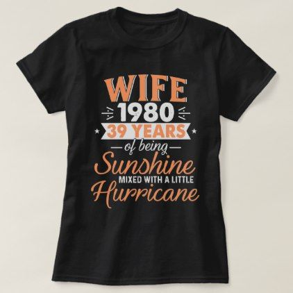 2019 Custom Ideas For Biracial Couple Wife 1980 39 Years Wedding Gifts 2019 T Shirt   valentines day