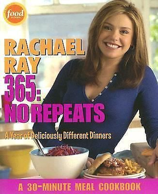 Rachael Ray 365 No Repeats  A Year of Deliciously Different Dinners COOKBOOK NEW
