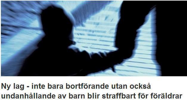 Undanhållande av barn (umgängessabotage) blir straffbart 1 juli | Ann-Mari's Blogg