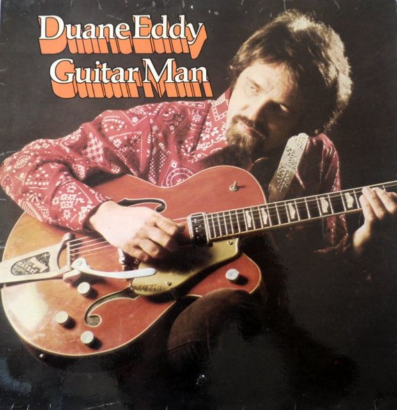 Check out this item in my Etsy shop https://www.etsy.com/uk/listing/477902803/duane-eddy-guitar-man-1975-uk-issue