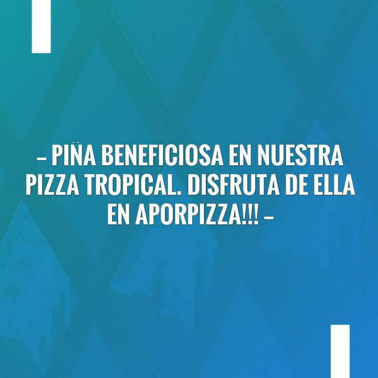Lee más en mi blog 👉 Piña beneficiosa en nuestra Pizza tropical. Disfruta de ella en Aporpizza!!!  http://www.aporpizza.es/2017/05/17/pina-beneficiosa-en-nuestra-pizza/?utm_campaign=crowdfire&utm_content=crowdfire&utm_medium=social&utm_source=pinterest