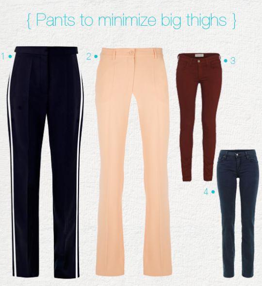 pants to minimize big thighs