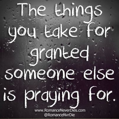 Image result for taking things for granted quotes
