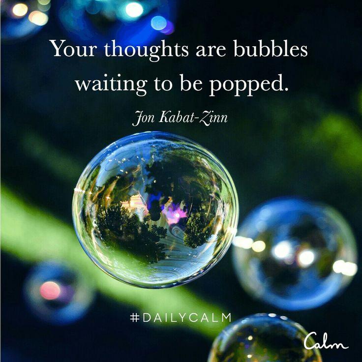 Pop your bubbles #quote