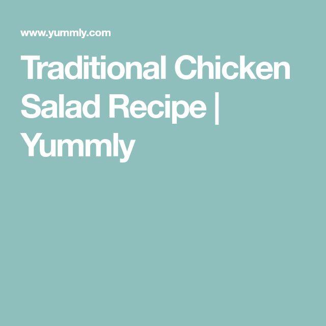 Traditional Chicken Salad Recipe | Yummly