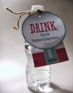 """General Conference reminder--Drink It All In!  Printable """"living waters"""" tags for VT, family, etc."""