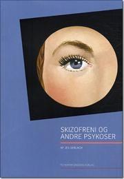 Skizofreni og andre psykoser