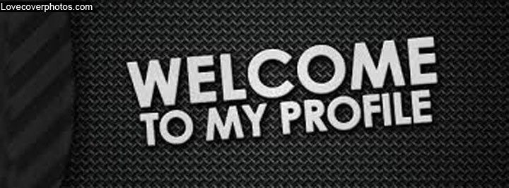 FB Welcome To My Profile Cover Photo