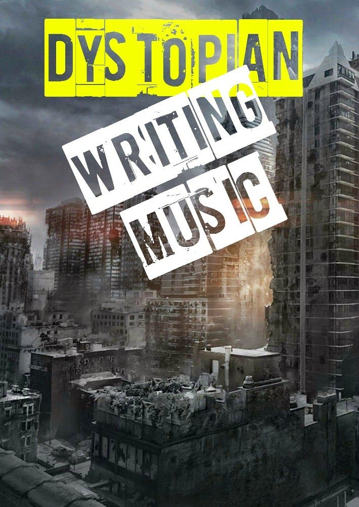 SoundFuel - Music You Can't Write Without : Dystopian Writing Music Playlist