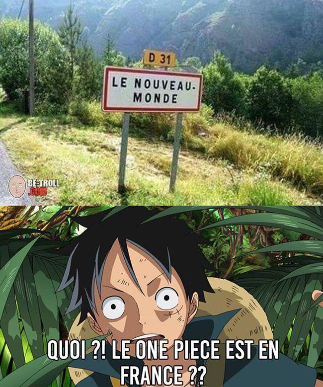 Le One Piece est en France ? - Be-troll - vidéos humour, actualité insolite