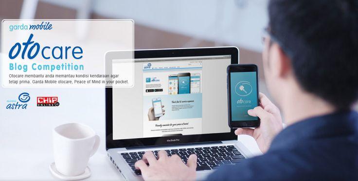 Lomba Blog Garda Mobile Otocare: Berhadiah Laptop Tab dan Kamera