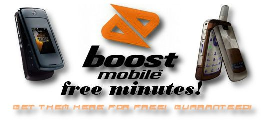 Free Boost Mobile Minutes - Free Boost Mobile Reload Card Codes Far out this site just gave me a free Boost Mobile Card Code and it redeemed just fine! I got it from freeboostmobileminutes.com - See more at: http://freeboostmobileminutes.com/#sthash.SwosOqoJ.dpuf