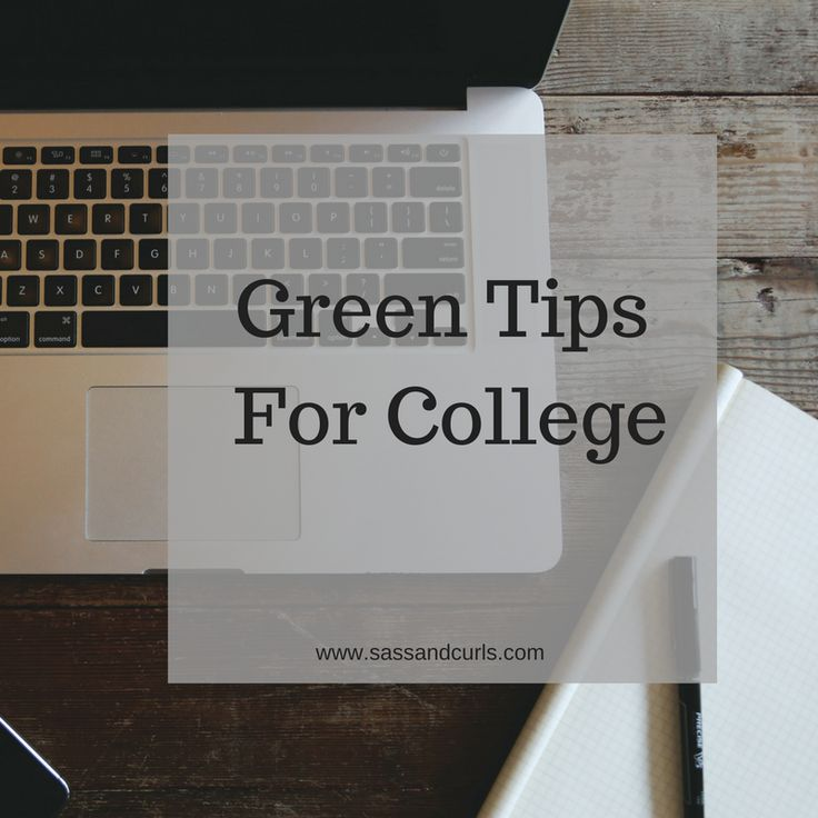 Green Tips For College #greenliving #college #collegelife #sustainability