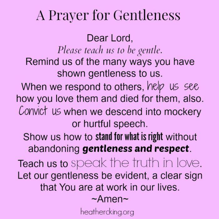 A prayer for gentleness #prayer