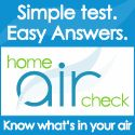 Simple test. Easy answers. Home Air Check – Know what's in your air.