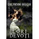 Demon High (Demon Calling Series) (Kindle Edition)By Lori Devoti